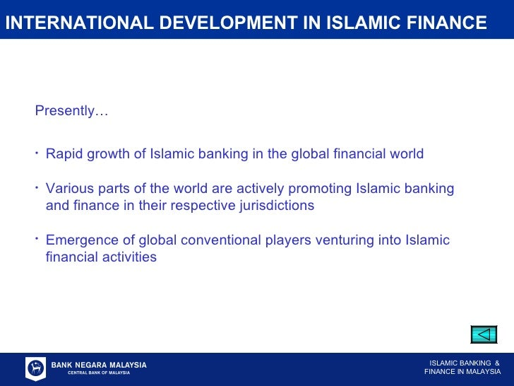 development of islamic banking and finance Islamic finance development 87 islamic financial sector intermediation 87 islamic banking 93 takaful 96 advancing the positive socio-economic impact of islamic finance 96 talent development.