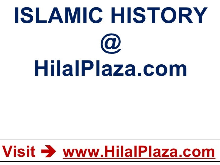 ISLAMIC HISTORY @ HilalPlaza.com