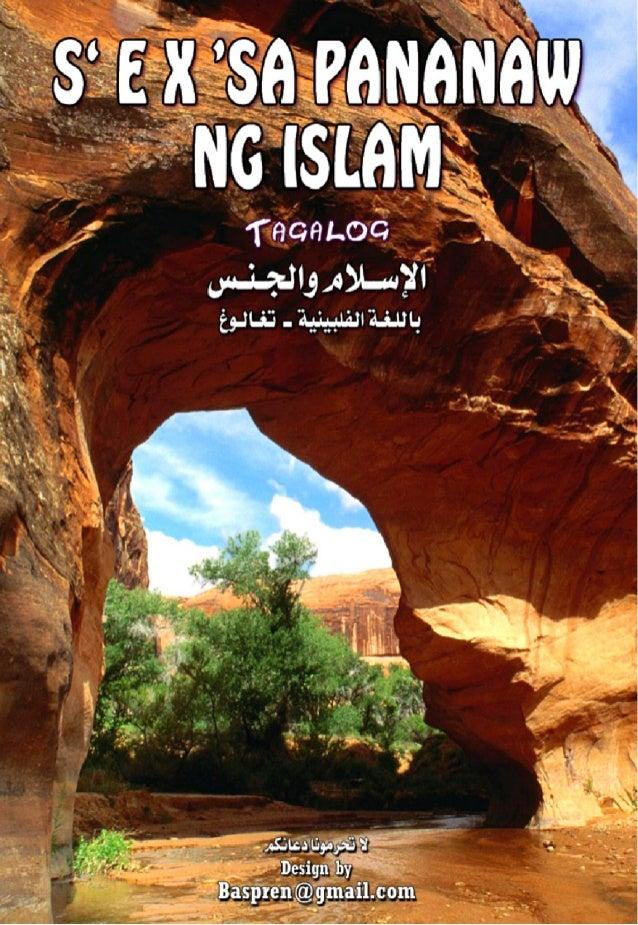 'S E X' SA PANANAW NG ISLAM ni: Dr.Abdul Rahman Al-Sheha Isinalin sa Wikang Pilipino Nina: Mohammad B. Mendoza Jamal Joves