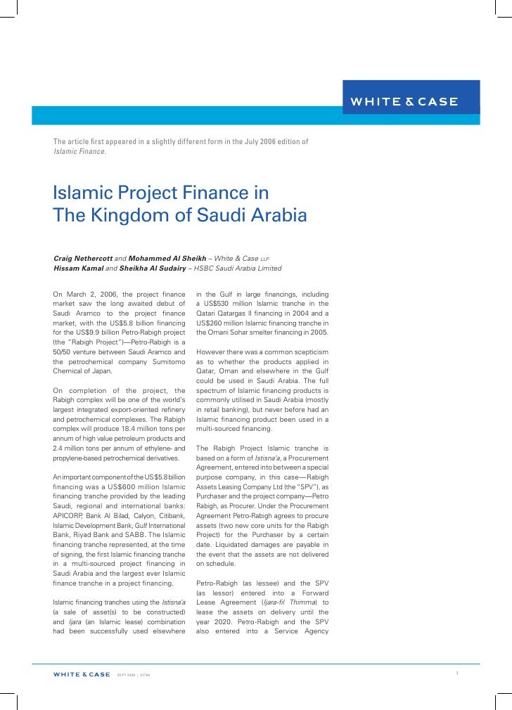 The article first appeared in a slightly different form in the July 2006 edition of Islamic Finance.     Islamic Project F...