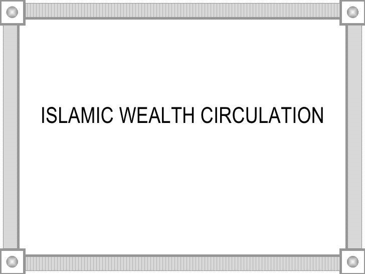 ISLAMIC WEALTH CIRCULATION