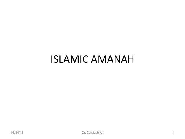 ISLAMIC AMANAH06/14/13 Dr. Zuraidah Ali 1