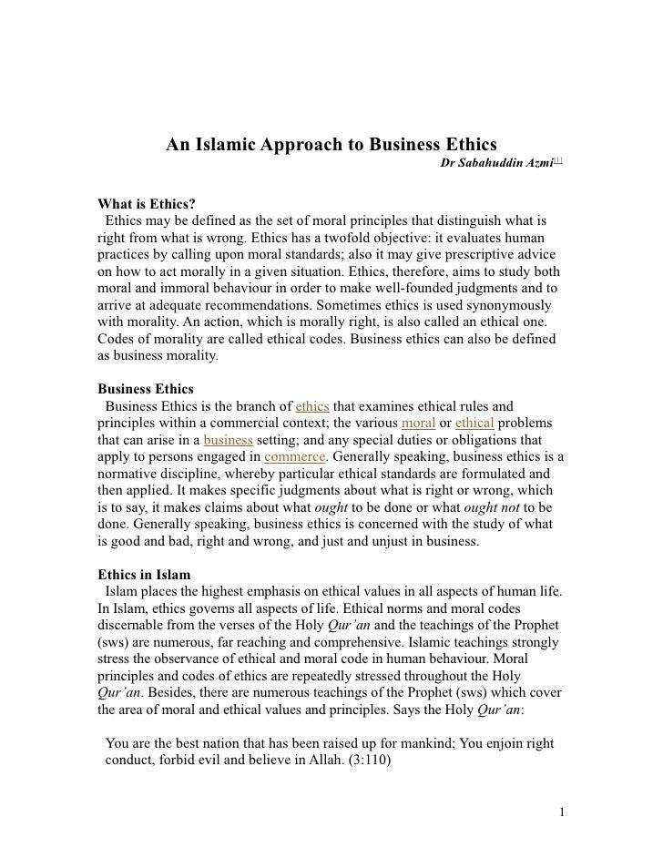 An Islamic Approach to Business Ethics                                                              Dr Sabahuddin Azmi[1] ...