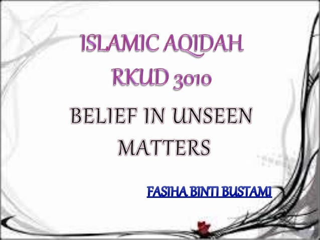 The Concept  Of Unseen In  The Qur'an
