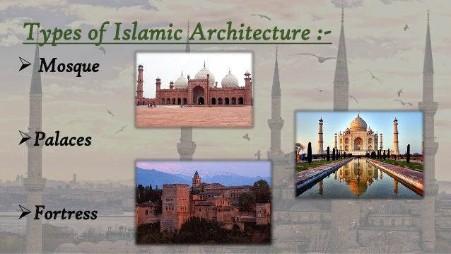 types of islamic architecture