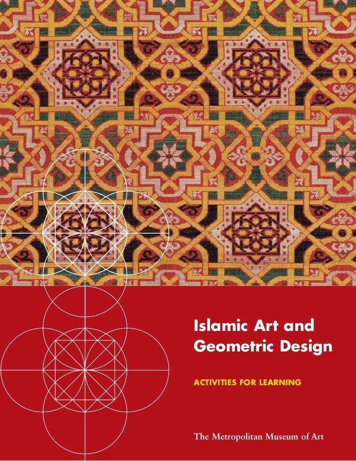 Islamic Art andGeometric DesignACTIVITIES FOR LEARNINGThe Metropolitan Museum of Art