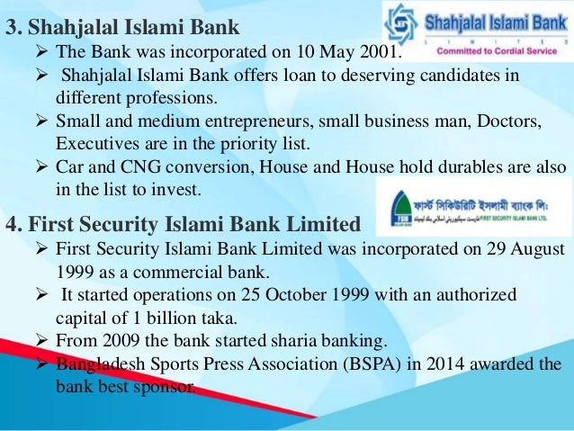 islamic banks in bangladesh Measuring the financial performance of islamic banks mukdad ibrahim1 researchers believe that the future of islamic banking system in bangladesh is very bright.