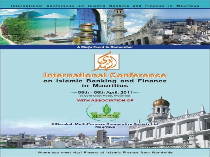 International Conference onIslamic Microfinance in Mauritius  Organized     By :     CENTER OF ISLAMIC BANKING & ECNOMICS