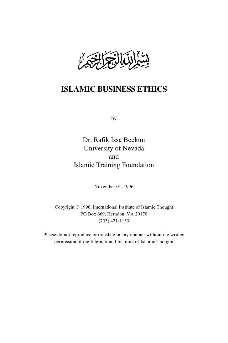 ISLAMIC BUSINESS ETHICS                                    by                      Dr. Rafik Issa Beekun                  ...