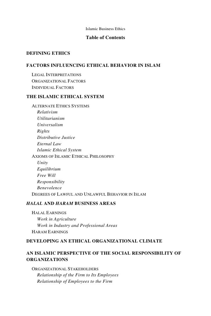 business ethics from islamic perspective – the purpose of this paper is to examine and discuss business ethics from an islamic perspective design/methodology/approach – descriptive, analytical, and comparative analyses are used.