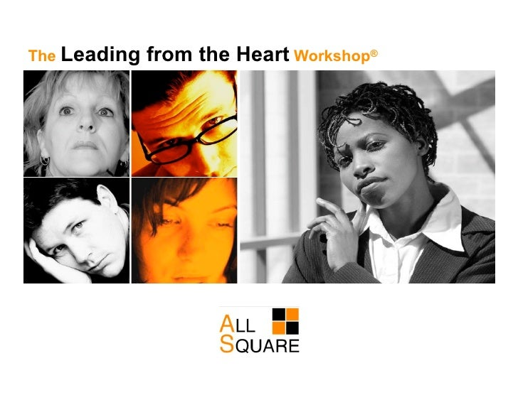 The Leading   from the Heart Workshop®
