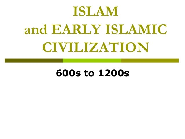 islam and early islamic civs