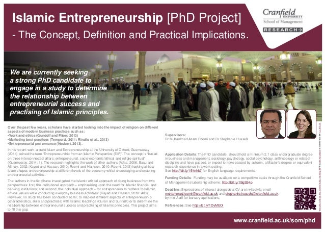 Islamic Entrepreneurship [PhD Project] - The Concept, Definition and Practical Implications. Supervisors: Dr Muhammad Azam...