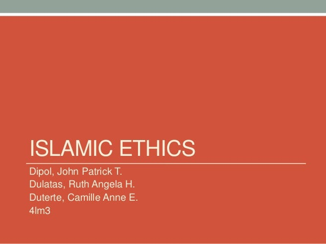 islamic ethics an analysis Islamic and western values dr ali a mazrui on december 6, 1997, the al-hewar center in metropolitan washington, dc, had the distinct honor of welcoming dr ali mazrui as its guest.