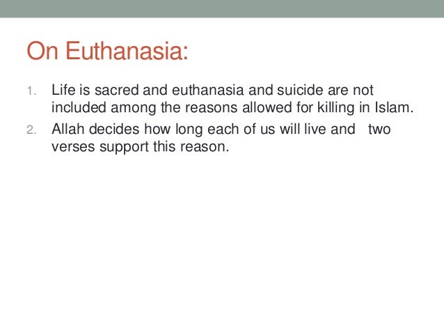 should euthanasia be allowed or forbidden Iran j allergy asthma immunol february 2007 6 (suppl 5): 35-38 euthanasia: an islamic ethical perspective.