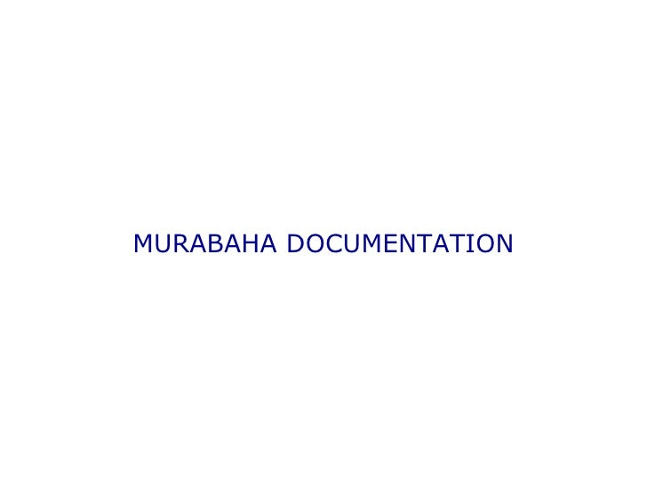 master murabaha financing agreement Murabaha is a sale contract whereas the conventional finance overdraft facility is an interest based lending agreement and transaction.