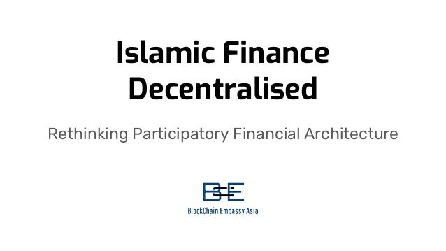 Islamic Finance Decentralised Rethinking Participatory Financial Architecture