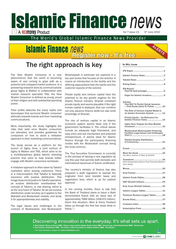 Vol 7 Issue 23                   9th June 2010                  The World's Global Islamic Finance News Provider          ...