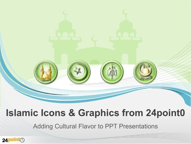 Culture Specific Graphics in PPT Presentations 24point0 has created a set of graphics and icons inspired by Islamic tradit...