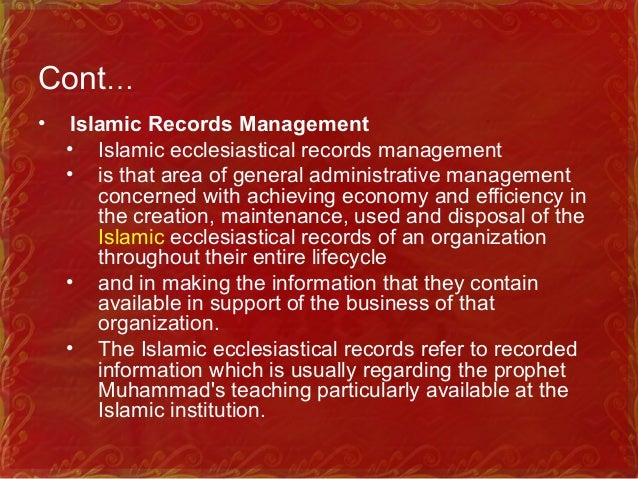 Cont… • Islamic information Manager • Islamic information manager is responsible to plan, develop, coordinate, control Isl...