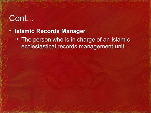 Differentiation between Islamic information management and Islamic records management. IIM  It is organized according to ...