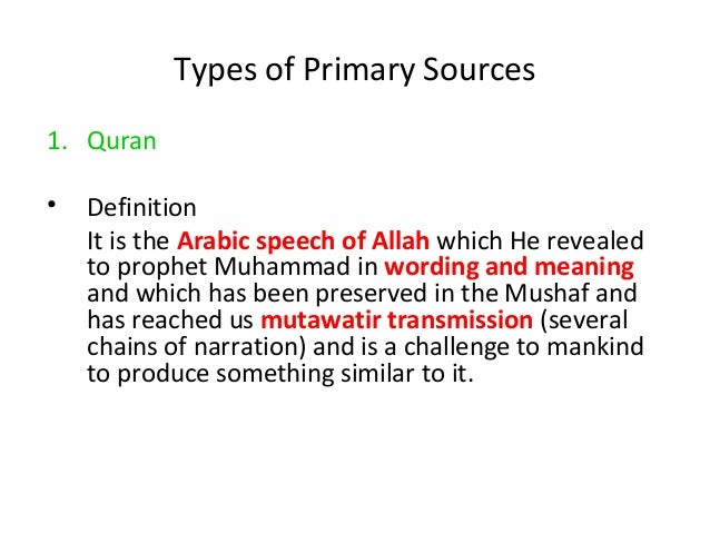 Cont… • The Holy Quran is the book of Allah sent through the last prophet, Muhammad. • It contains the knowledge conveyed ...