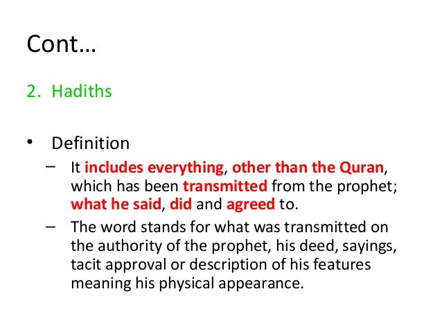 Characteristics of Primary Sources • It is revealed by God to the prophet directly or indirectly. • The information cannot...