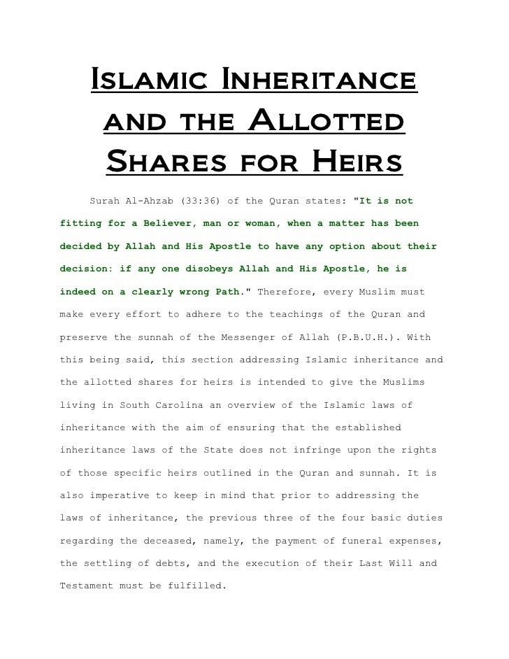 "Islamic Inheritance      and the Allotted      Shares for Heirs    Surah Al-Ahzab (33:36) of the Quran states: ""It is notf..."