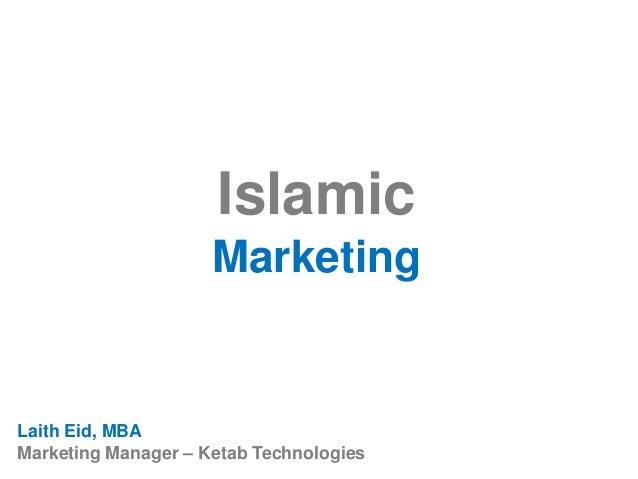 Islamic Marketing Laith Eid, MBA Marketing Manager – Ketab Technologies