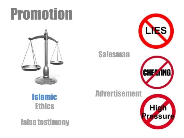 Promotion Islamic Ethics falsetestimony Salesman Advertisement