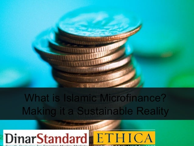 What is Islamic Microfinance?Making it a Sustainable Reality
