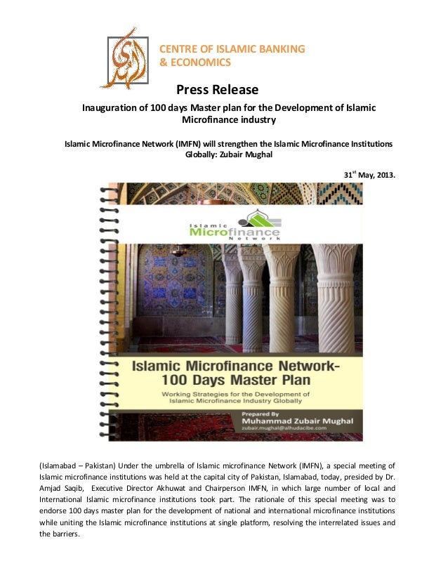 CENTRE OF ISLAMIC BANKING& ECONOMICSPress ReleaseInauguration of 100 days Master plan for the Development of IslamicMicrof...