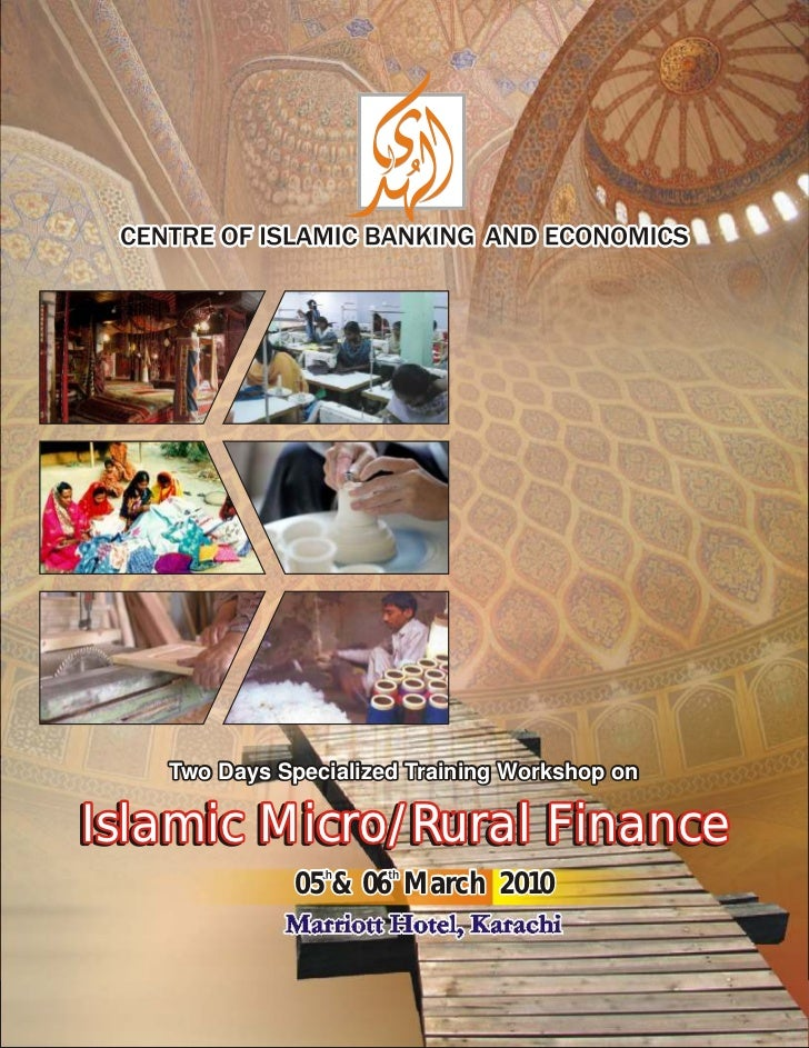 Two Days Specialized Training Workshop onIslamic Micro/Rural Finance             05 & 06 March 2010             Marriott H...
