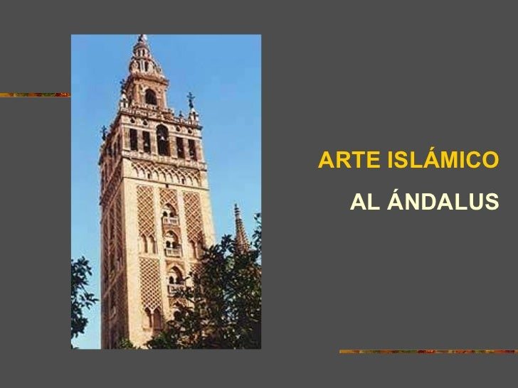 ARTE ISLÁMICO AL ÁNDALUS