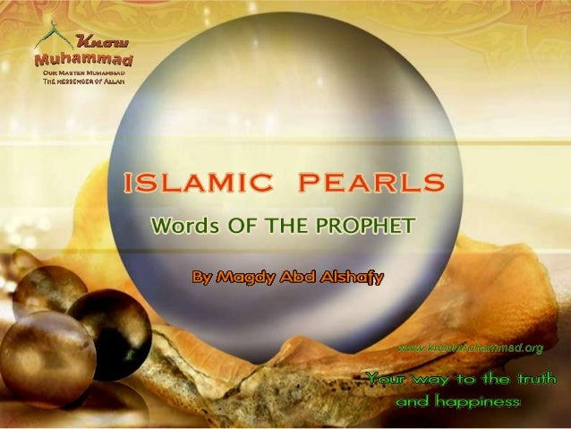 Islam has presented a perfect unprecedented moral system.Islamic teachings are based on Quran and the sayings ofProphet Mu...