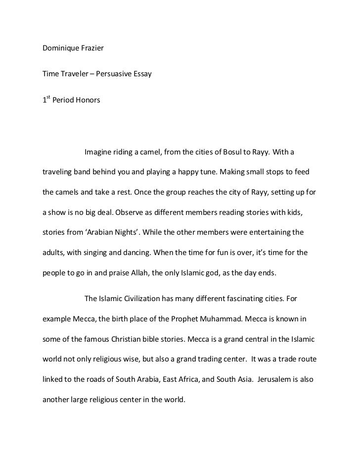 Compare And Contrast Essay Examples High School Dominique Frazierbr Time Traveler  Persuasive Essaybr St  Simple Essays In English also Examples Of An Essay Paper Islamic Persuasive Essay High School Essay Samples