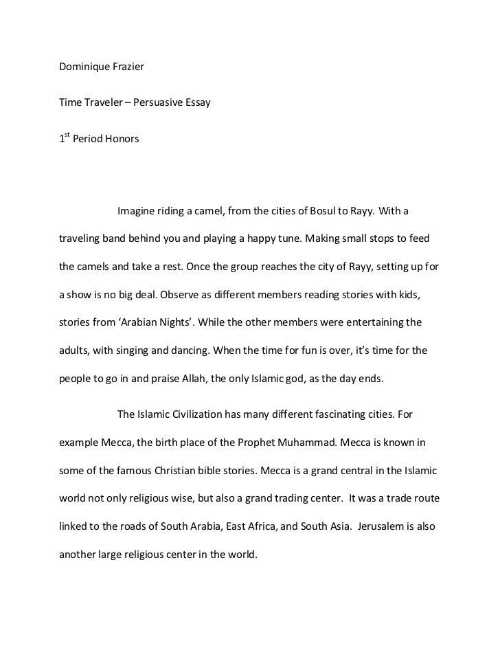 Dominique Frazieru003cbr /u003eTime Traveler U2013 Persuasive Essayu003cbr /u003e1st ...