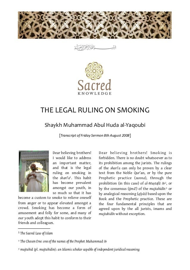 dangers of smoking in islam It is a universally accepted and indisputable fact that smoking has many serious health and life hazards, for example, lung cancer, etc to.