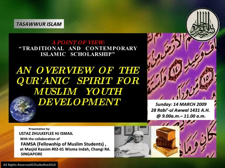 """A POINT OF VIEW: """"TRADITIONAL  AND  CONTEMPORARY ISLAMIC  SCHOLARSHIP"""" AN  OVERVIEW  OF  THE  QUR'ANIC  SPIRIT  FOR  MUSLI..."""