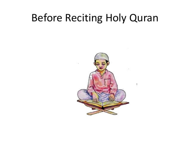 Before Reciting Holy Quran