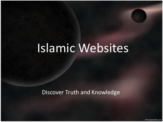 Islamic Websites Discover Truth and Knowledge