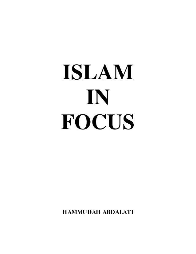 ISLAM IN FOCUS HAMMUDAH ABDALATI