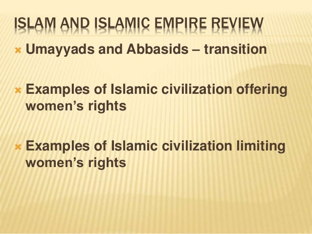 continuity and change spread of islam Continuity and change: spread of islam in the post classical period history essay continuity and change : the post classical period spread of islam the sassanid empire served as the revival of the persian empire from 244-651 ce, persian traditions had endured during this time period and kinships as well as zoroastrian religion were part of.