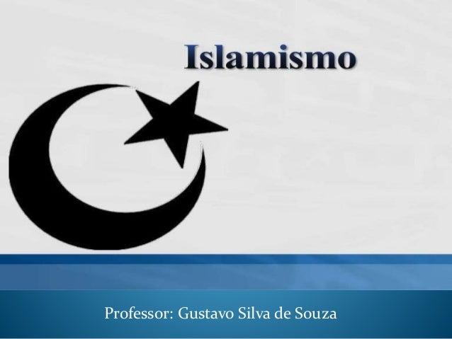 Professor: Gustavo Silva de Souza