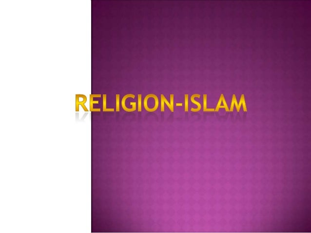 Islam isa monotheistic and Abrahamic religionarticulated by the Quran, a text considered byits adherents to be the verbati...