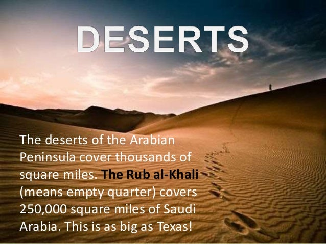 Islam lesson 1 arabian peninsula a large area of flat unforested grassland 9 the deserts of the arabian peninsula cover thousands of square miles sciox Images
