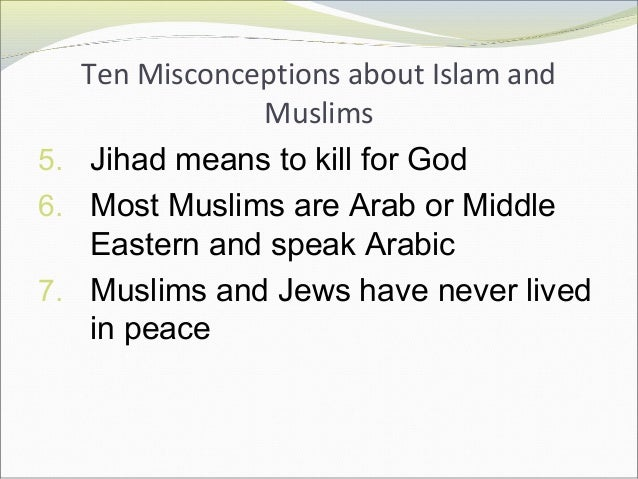 misconceptions of muslims religion theology religion essay Assorted misconceptions come across whenever we reflect on the islamic faith one of these misconceptions is that of the islamic menace or what islamic think about al qaeda and whether.