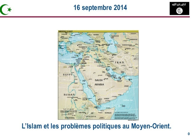 L'Islam et les problèmes politiques au Moyen-Orient.  0 0  16 septembre 2014