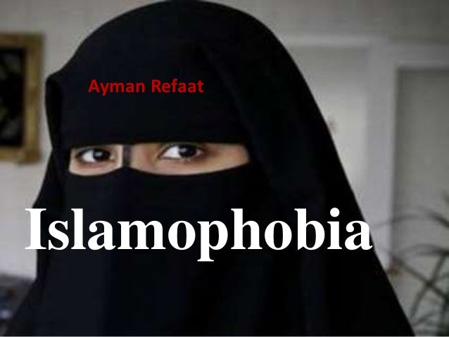 Islamophobia Ayman Refaat