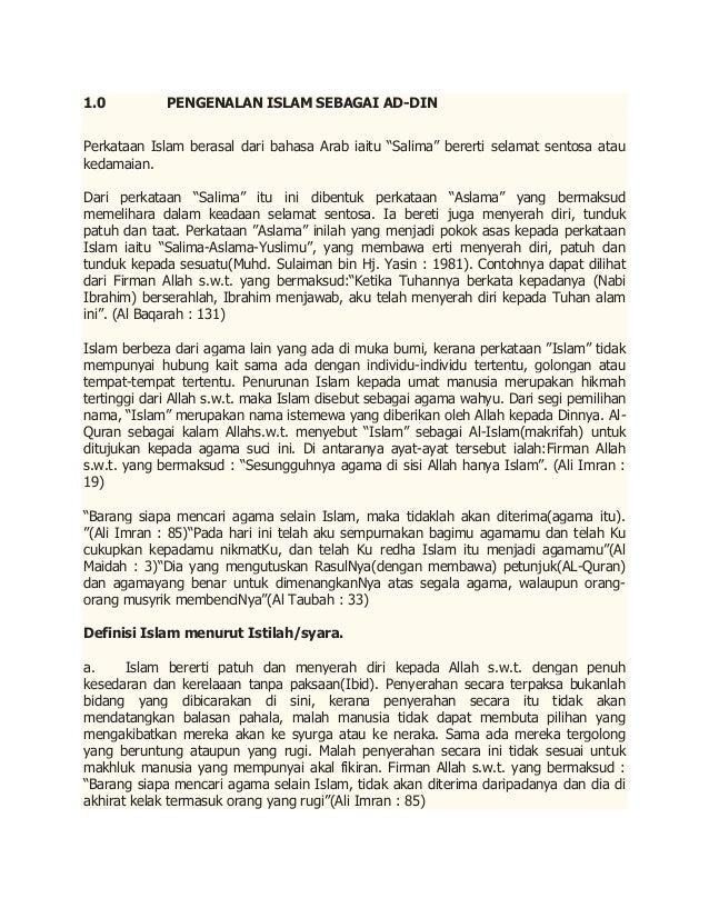 """1.0          PENGENALAN ISLAM SEBAGAI AD-DINPerkataan Islam berasal dari bahasa Arab iaitu """"Salima"""" bererti selamat sentos..."""